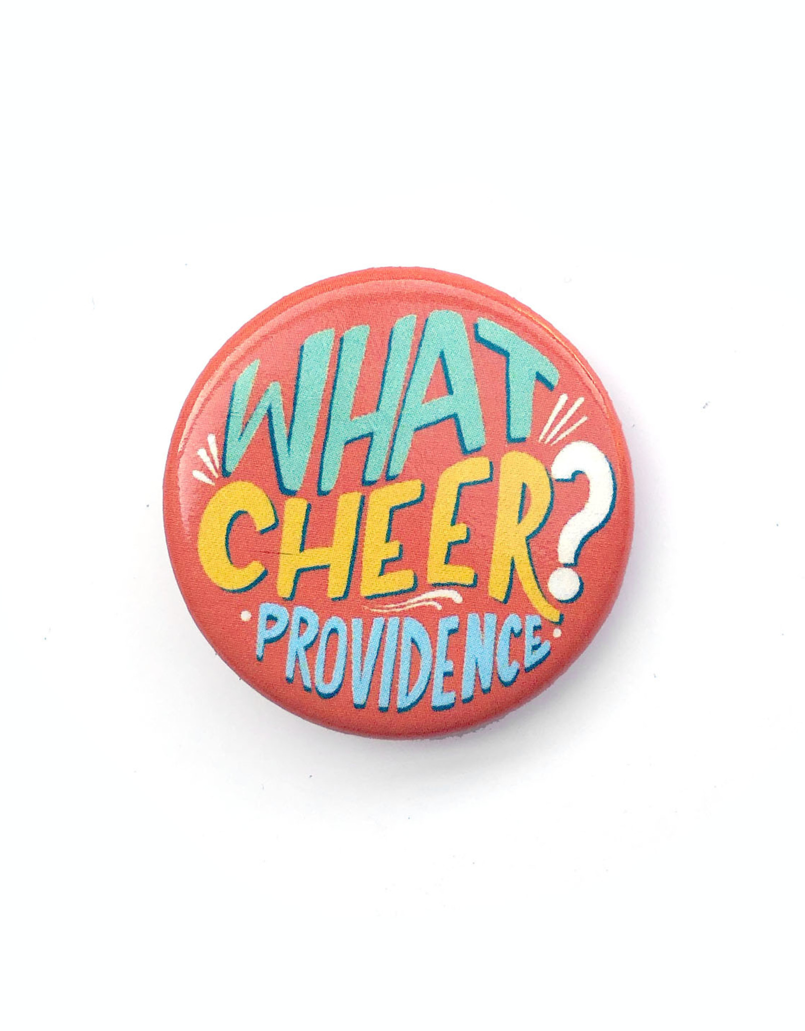 Providence What Cheer Button