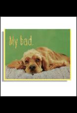 My Bad Dog Greeting Card