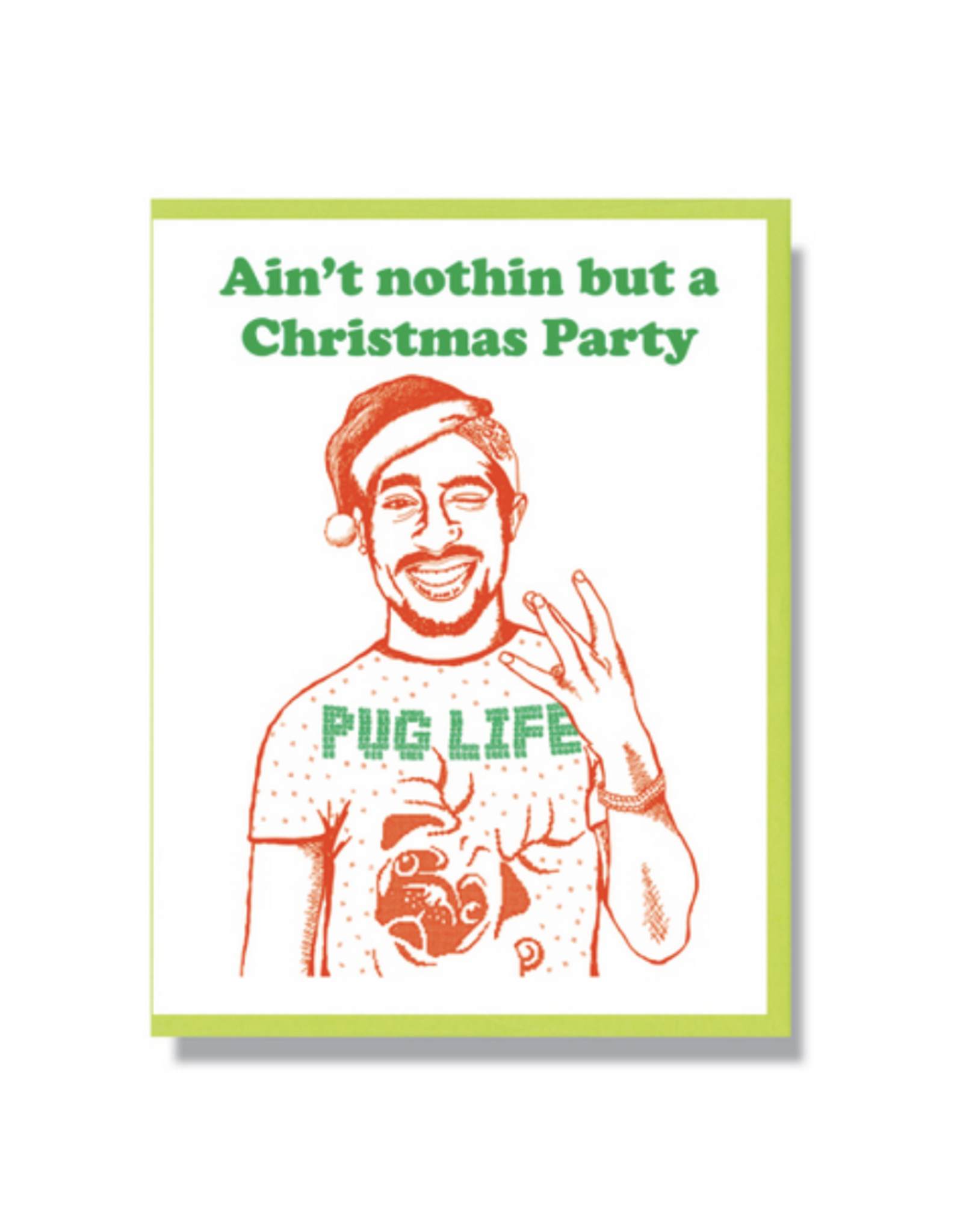Tupac Christmas Party Greeting Card