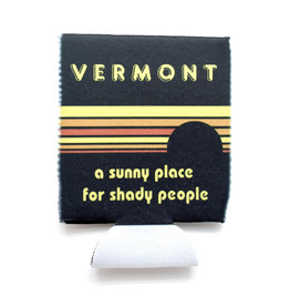 Vermont: A Shady Place for Shady People Coozie
