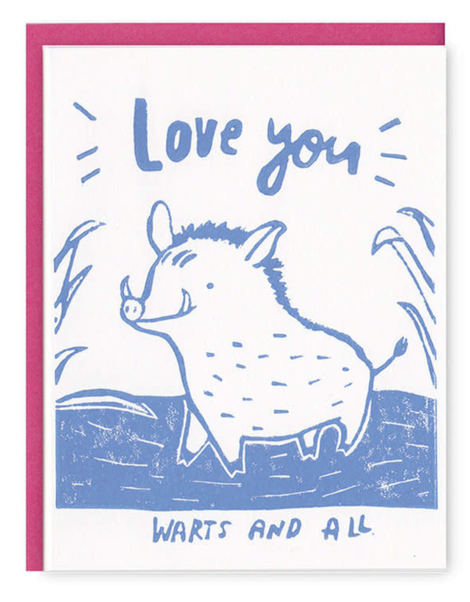 Love You Warts and All Greeting Card