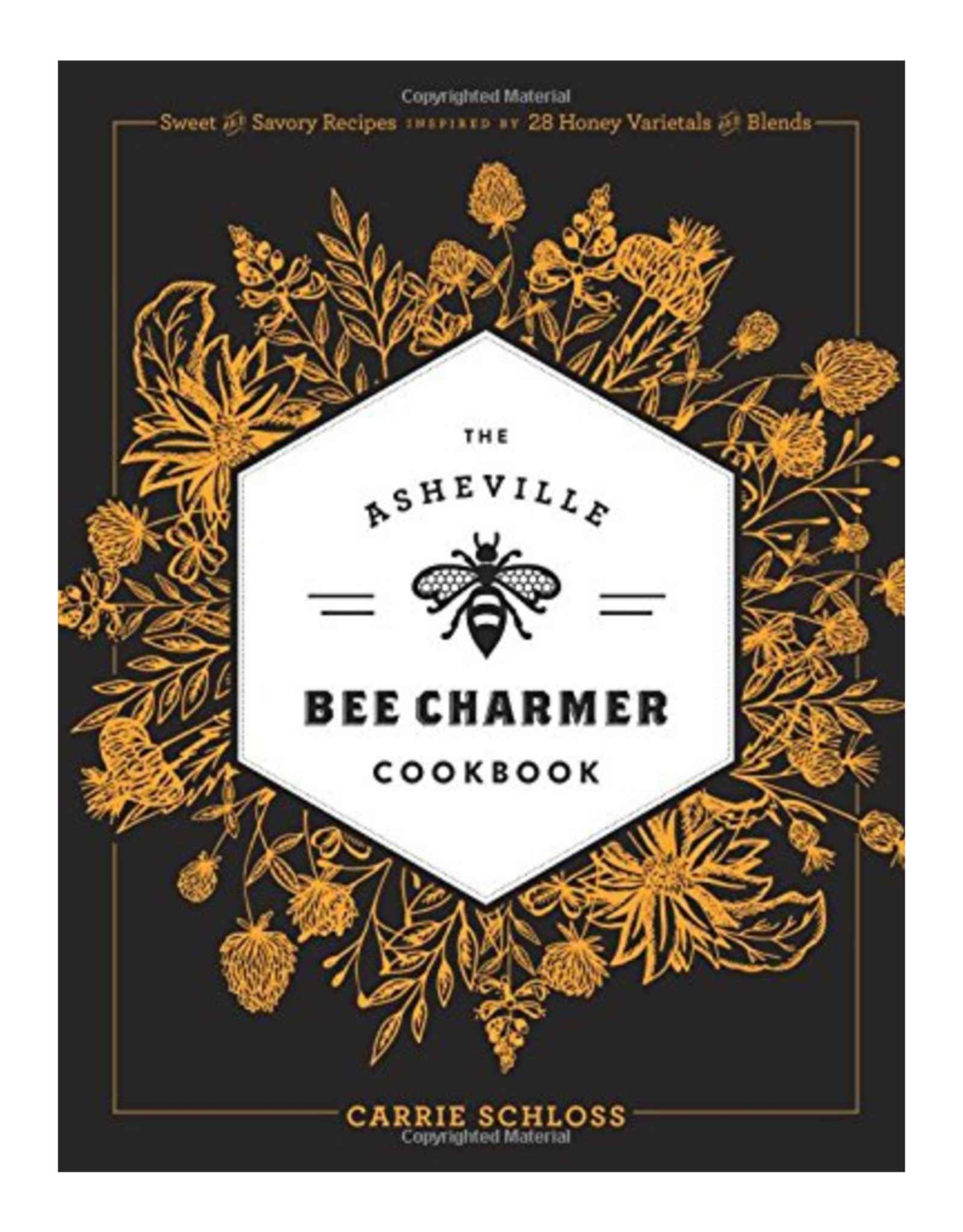 The Asheville Beecharmer Cookbook
