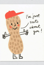 I'm Just Nuts About You! Peanut Greeting Card