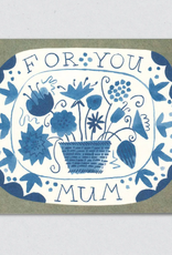 For You Mum Greeting Card