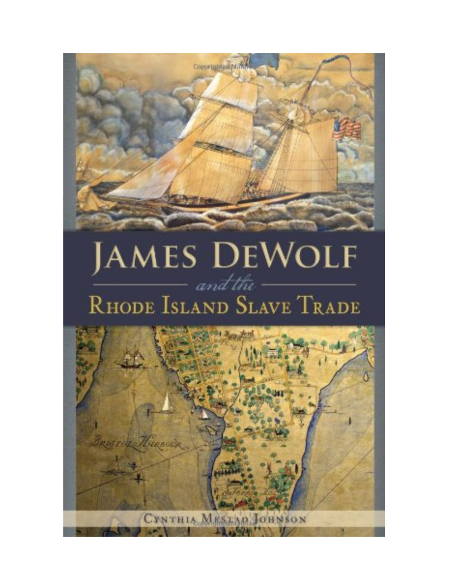 James Dewolf & the RI Slave Trade