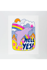 Hell Yes! Dolphin Risograph Print