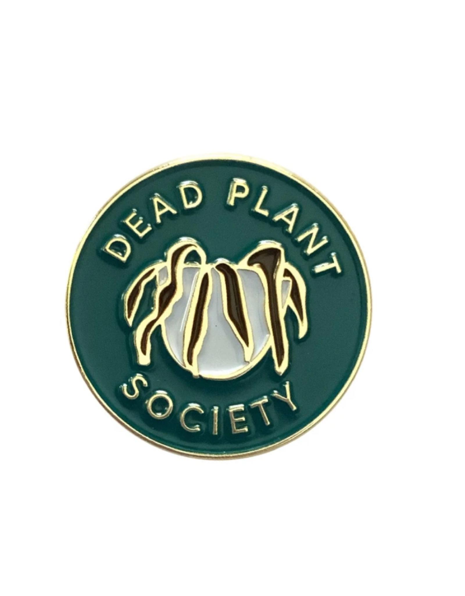 Dead Plant Society Enamel Pin