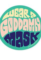 Wear a Goddamn Mask Sticker