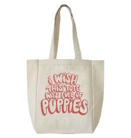I Wish This Tote Was Full of Puppies Tote