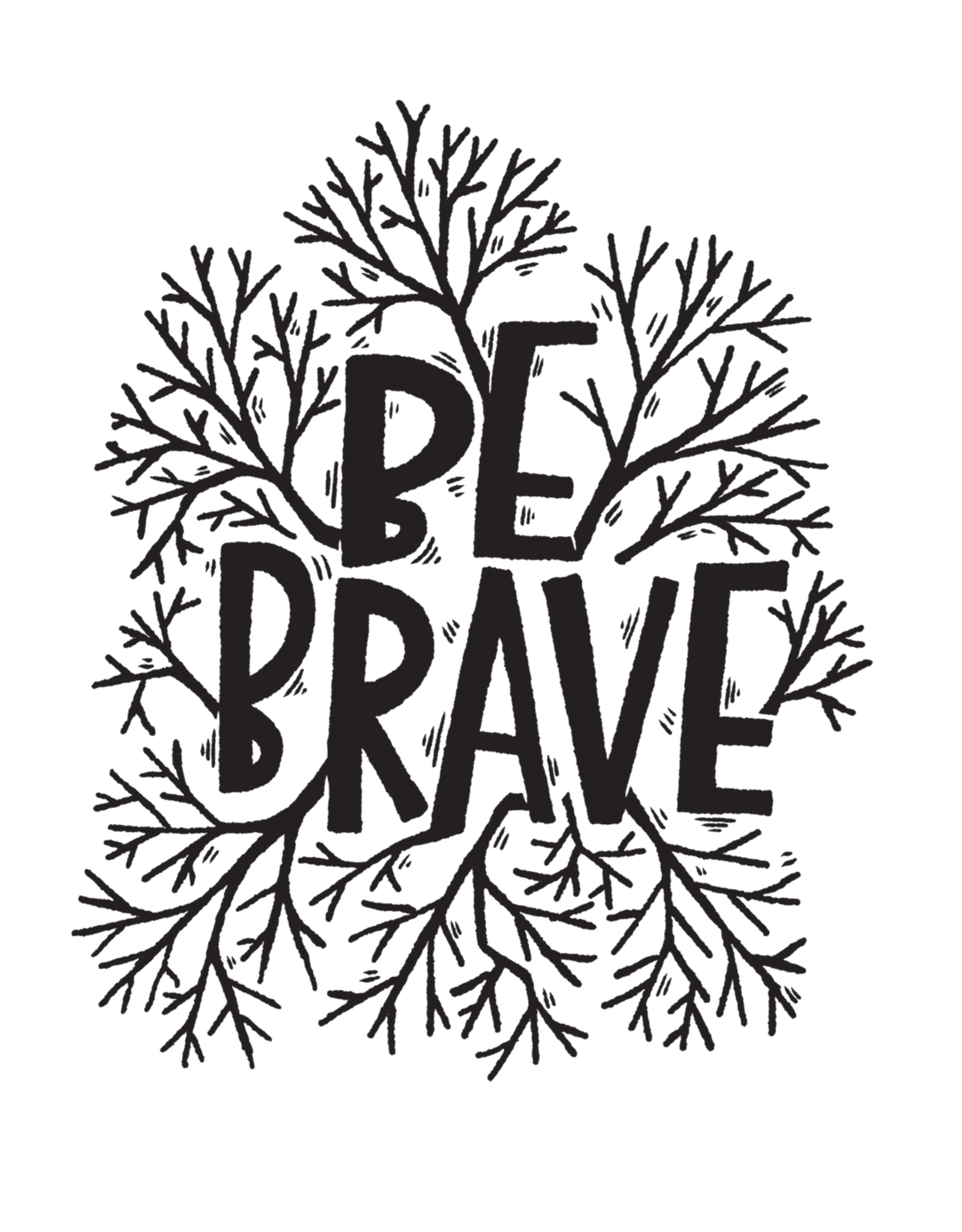Be Brave Tattoo