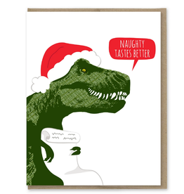 Naughty Tastes Better T-Rex Santa Greeting Card