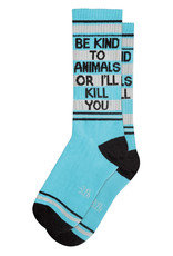 Be Kind to Animals or I'll Kill You Gym Socks