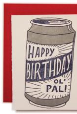 Happy Birthday Ol' Pal Beer Greeting Card