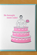 He Brought More Cake! Greeting Card