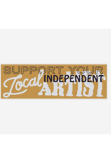 Support Your Local Independent Artist Sticker