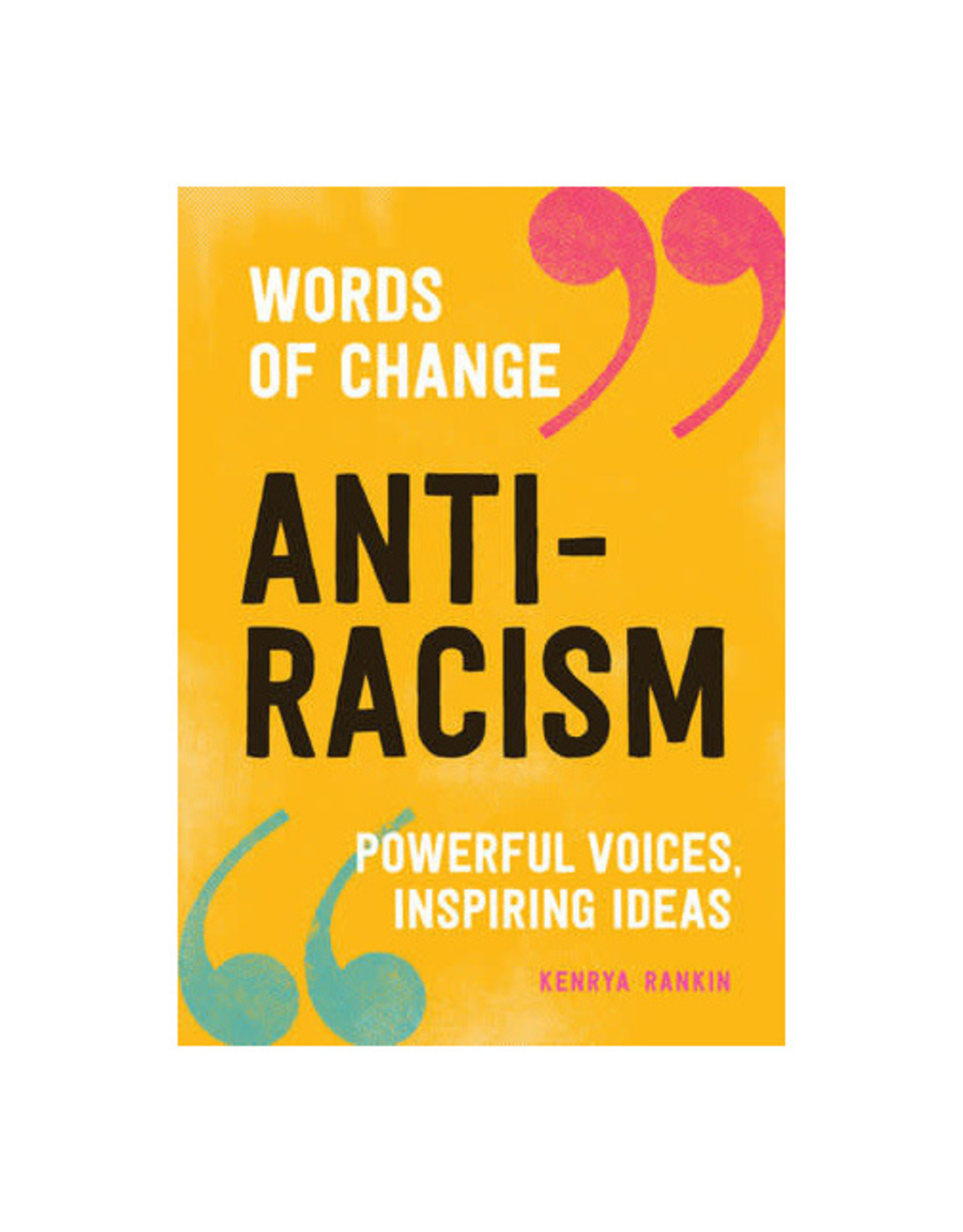 Anti-Racism, Words of Change