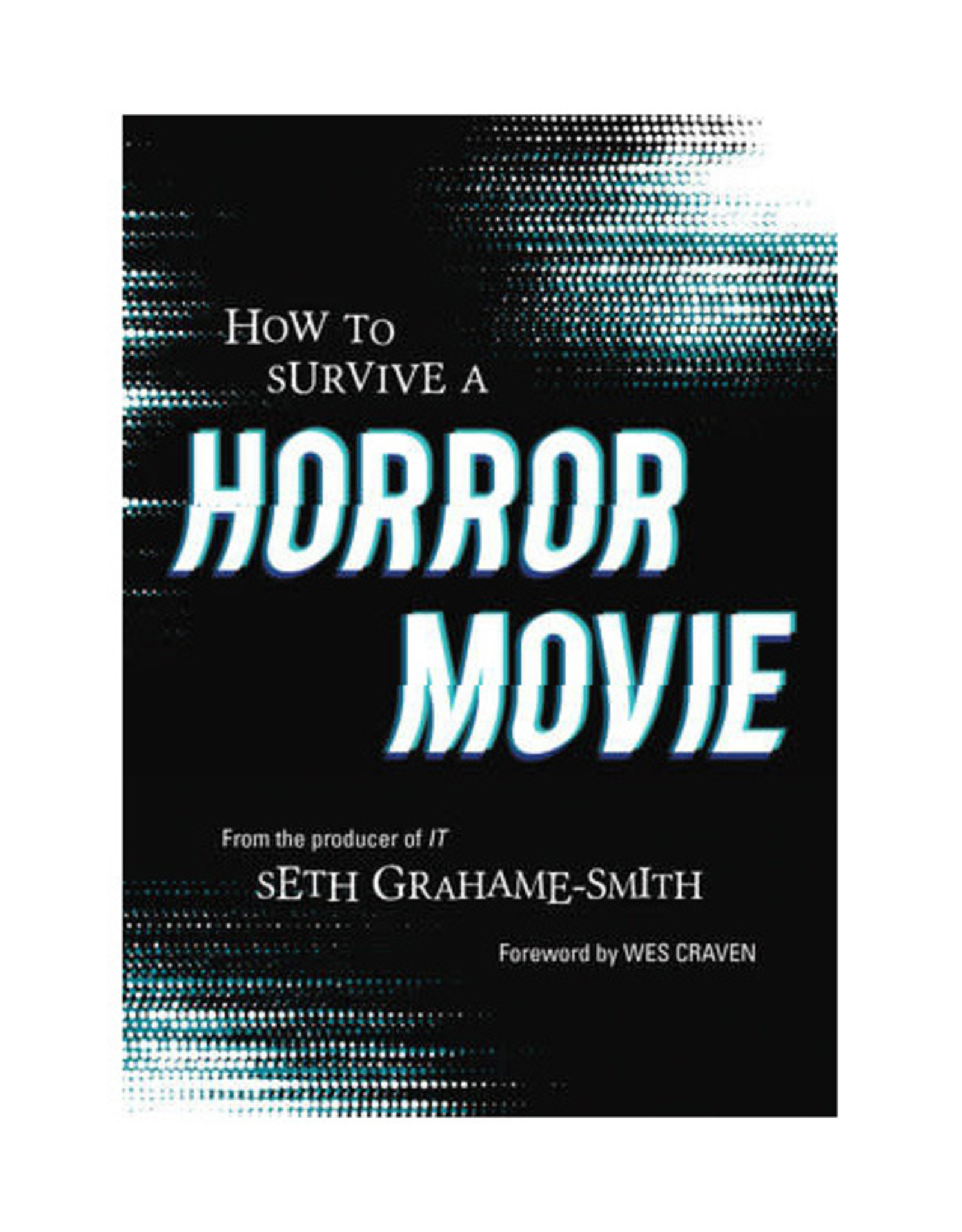 How to Survive a Horror Movie Book