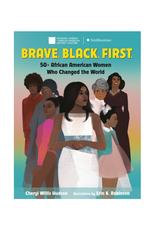 Brave. Black. First.