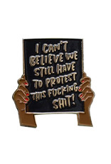 Protest Sign Enamel Pin