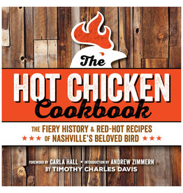 Spring House Press The Hot Chicken Cookbook