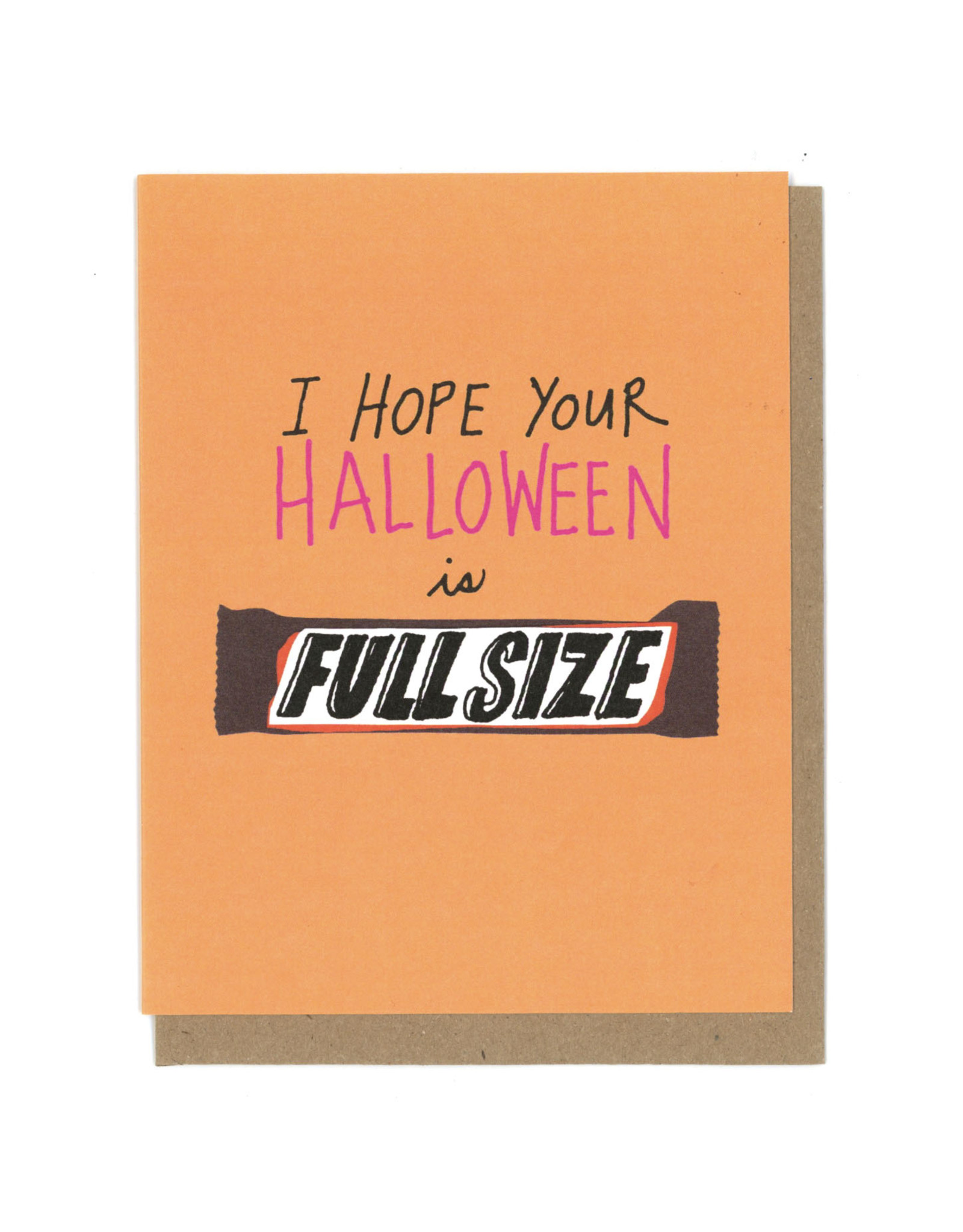 I Hope Your Halloween is Full Sized Greeting Card