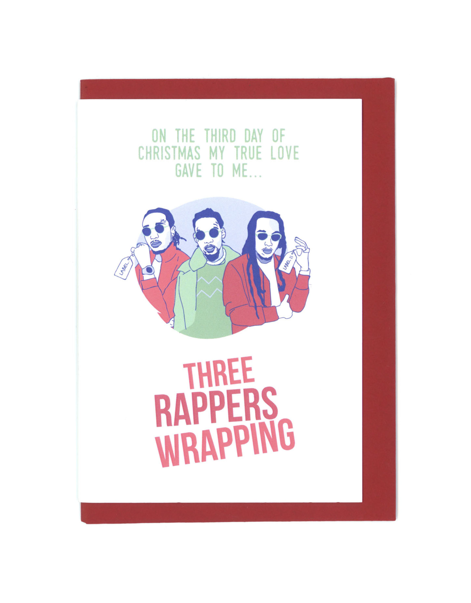 Three Rappers Wrapping Greeting Card