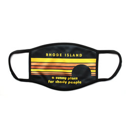 Rhode Island: A Shady Place For Shady People Face Mask