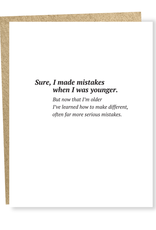 Serious Mistakes Greeting Card