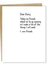 Dear Diary: I Need New Friends Greeting Card