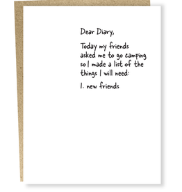 Dear Diary: I Need New Friends Greeting Card