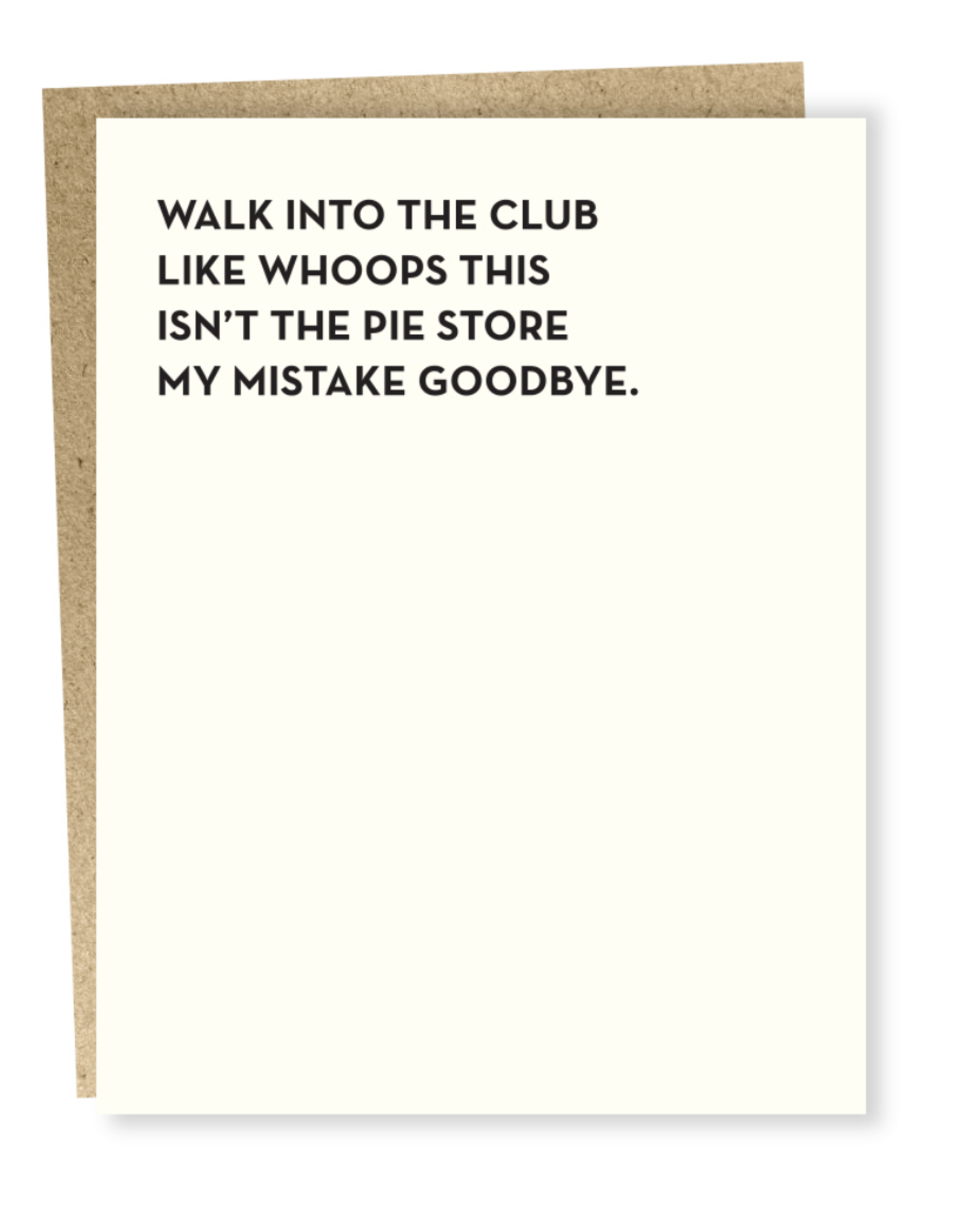 This Isn't the Pie Store Greeting Card