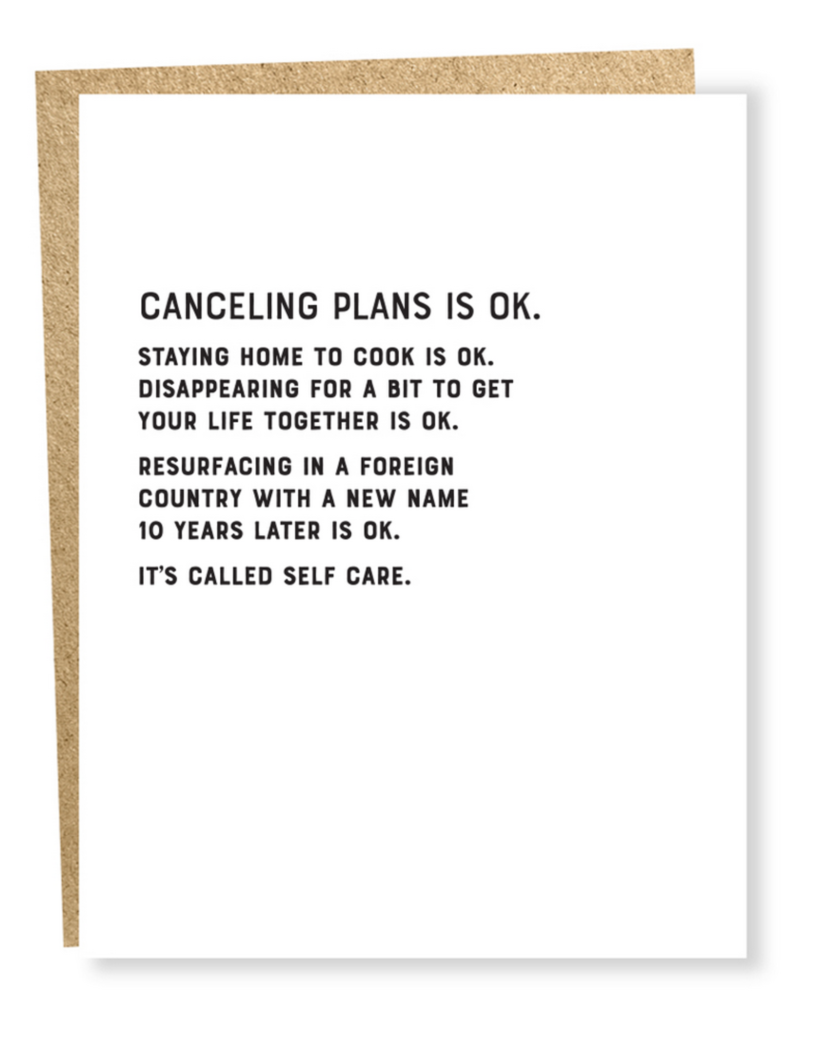 Canceling Plans is OK... Greeting Card