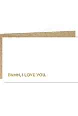 Damn, I Love You Enclosure Card