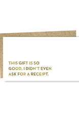 This Gift Is So Good Enclosure Card