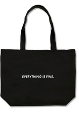 Everything Is Fine Tote