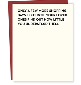 Only a Few More Shopping Days... Greeting Card