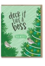 Deck It Like a Boss Greeting Card