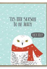 Fuck Jolly Owl Greeting Card