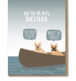 In This Together French Bulldogs Greeting Card