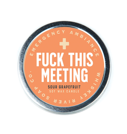 Fuck This Meeting Tin Candle
