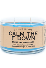 Calm the F Down Candle