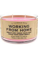 A Candle for Working From Home