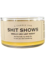 A Candle for Shitshows
