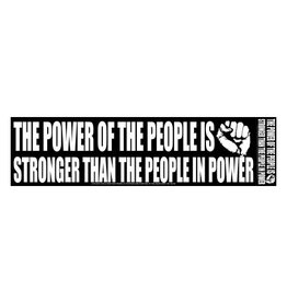 The Power of the People is Stronger Sticker