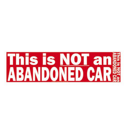 This Is Not an Abandoned Car Sticker