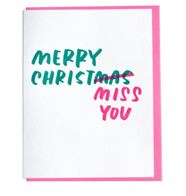 Merry Christ-Miss  You Greeting Card