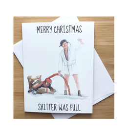 Merry Christmas Shitter Was Full (Uncle Eddie) Greeting Card