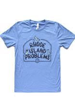 Rhode Island Problems T-Shirt - PRE ORDER