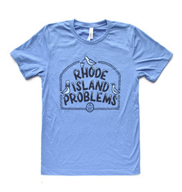 Rhode Island Problems T-Shirt - PRE ORDER