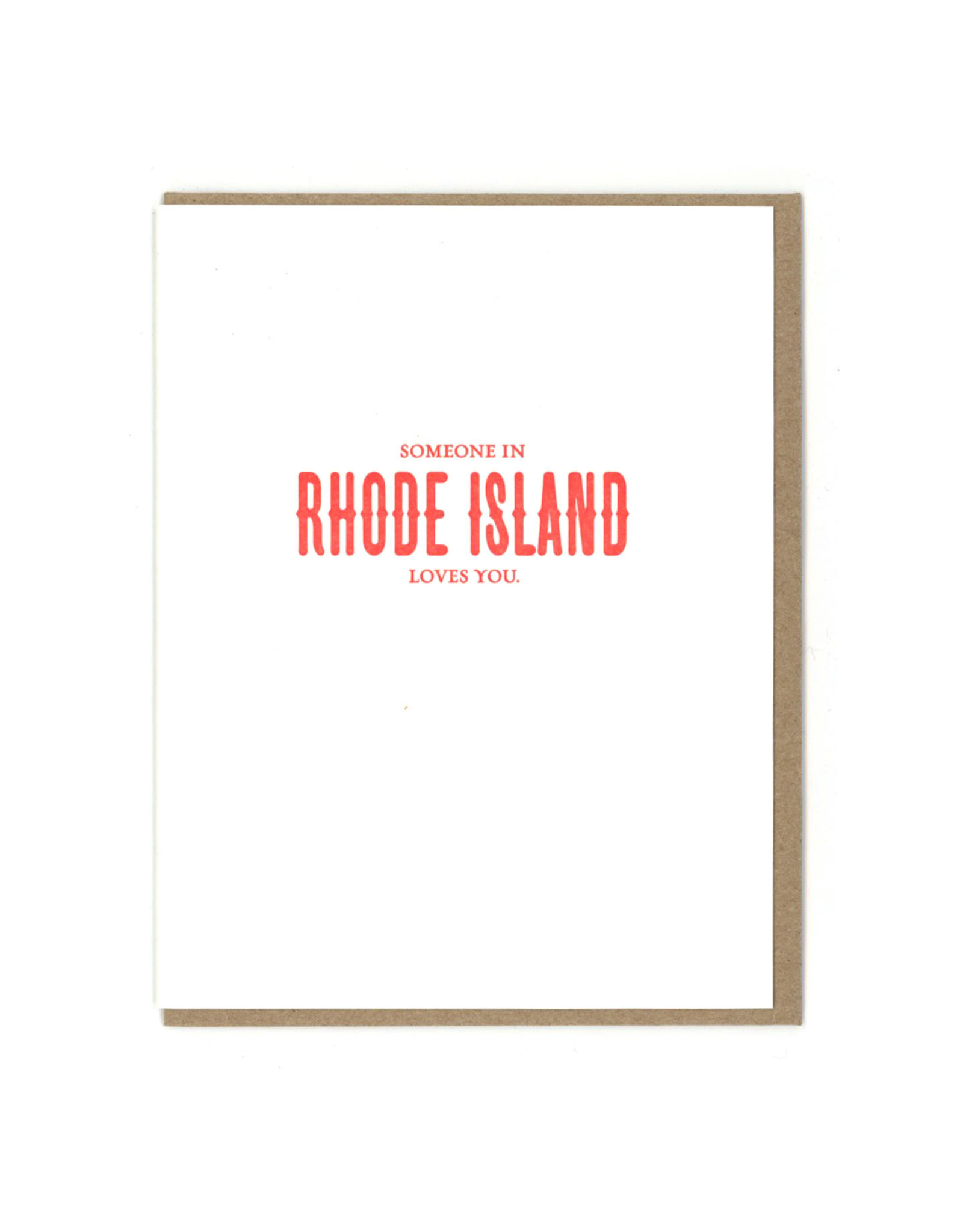 Someone in Rhode Island Loves You Greeting Card